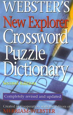 Webster's New Explorer Crossword Puzzle Dictionary - Merriam-Webster (Editor)