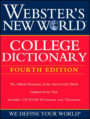 Webster's New World College Dictionary - The Editors of the Webster's New World Dictionaries