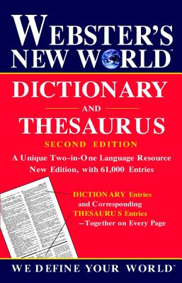 Webster's New World Dictionary and Thesaurus, 2nd Edition - The Editors of the Webster's New World Dictionaries