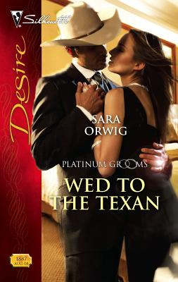 Wed to the Texan - Orwig, Sara