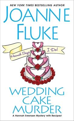 Wedding Cake Murder - Fluke, Joanne
