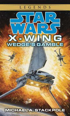 Wedge's Gamble - Stackpole, Michael A