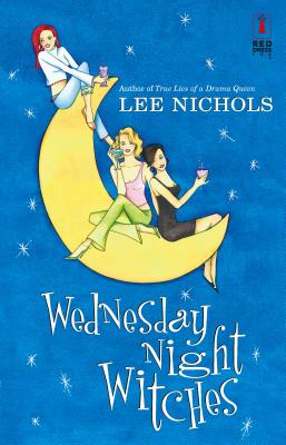Wednesday Night Witches - Nichols, Lee