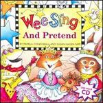 Wee Sing: And Pretend
