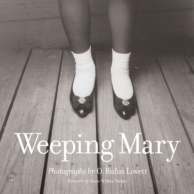Weeping Mary - Lovett, O Rufus (Photographer)
