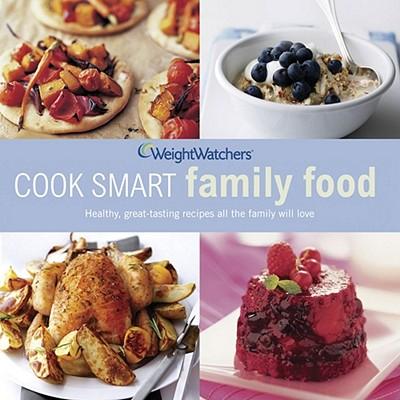 Weight Watchers Cook Smart Family Food - Weight Watchers International