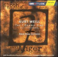 Weill: The 7 Deadly Sins - Alexander Yudenkov (tenor); Anja Silja (soprano); Bernhard Hartmann (baritone); Julius Pfeifer (tenor);...