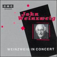 Weinzweig In Concert - Atis Bankas (violin); David Miller (cello); Jean Wulkan (violin); Joel Quarrington (double bass); Judy Loman (harp);...