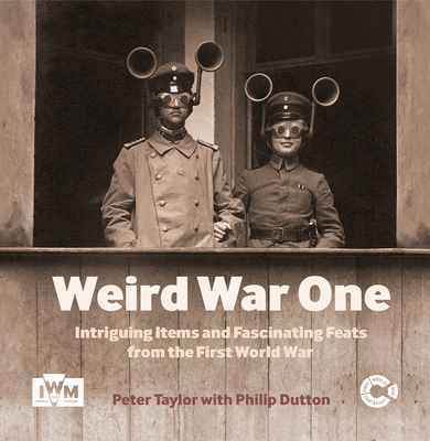 Weird War One - Taylor, Peter
