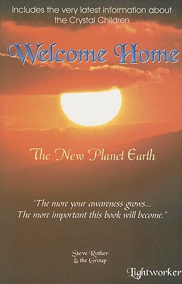Welcome Home: Life on the New Planet Earth - Rother, Steve