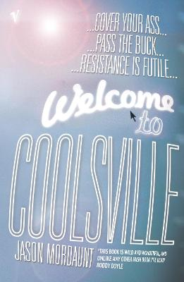 Welcome to Coolsville - Mordaunt, Jason