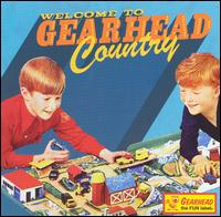 Welcome to Gearhead Country - Various Artists