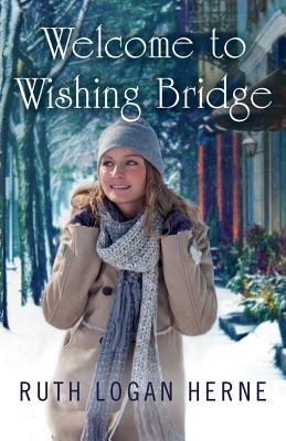 Welcome to Wishing Bridge - Herne, Ruth Logan