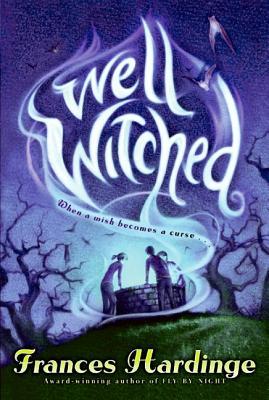 Well Witched - Hardinge, Frances