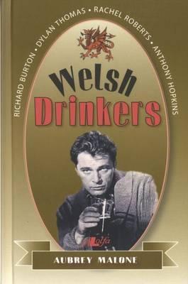 Welsh Drinkers - Malone, Aubrey