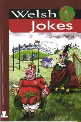 Welsh Jokes - Phillips, Dilwyn