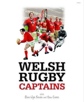 Welsh Rugby Captains - Bevan, Alun Wyn