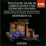 Weltliche Musik im Christlichen und Jüdischen Spanien