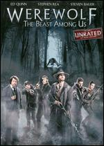 Werewolf: The Beast Among Us [Unrated]