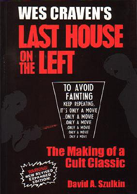 Wes Craven's Last House on the Left - Szulkin, David A, and Last, First