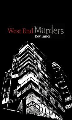 West End Murders - Innes, Roy