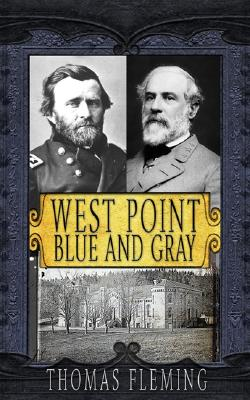 West Point: Blue and Gray - Fleming, Thomas