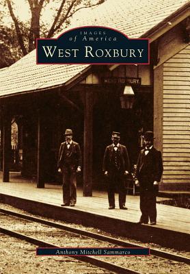West Roxbury - Sammarco, Anthony Mitchell