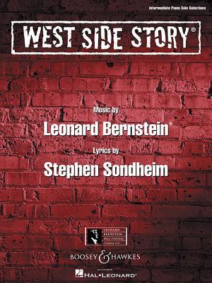 West Side Story - Sondheim, Stephen (Composer), and Bernstein, Leonard (Composer), and Klose, Carol