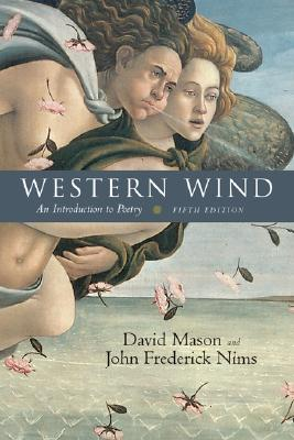 Western Wind: An Introduction to Poetry - Mason, David, and Nims, John Frederick