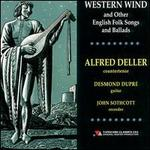 Western Wind and Other English Folk Songs and Ballads