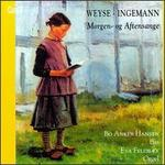 Weyse / Ingemann: Morgen og Aftensange