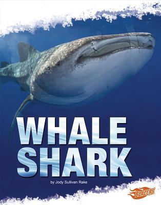 Whale Shark - Nuzzolo, Deborah, and Fox, Barbara J (Consultant editor), and Rake, Jody S (Consultant editor)