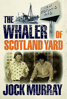 Whaler of Scotland Yard - Murray, Jock