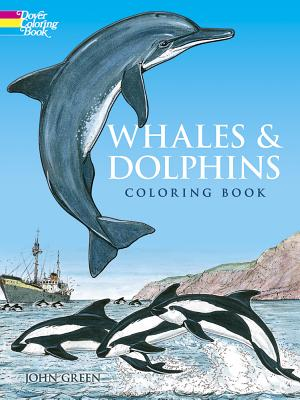 Whales and Dolphins Coloring Book - Green, John