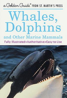 Whales, Dolphins, and Other Marine Mammals - Fichter, George S, and Hoopes, Barbara (Illustrator)