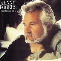 What About Me? - Kenny Rogers