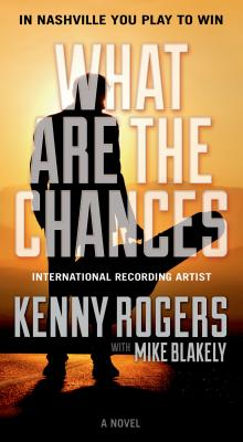 What Are the Chances - Rogers, Kenny