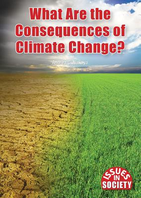 What Are the Consequences of Climate Change? - Nakaya, Andrea C