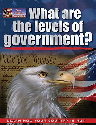 What Are the Levels of Government? - Bedesky, Baron