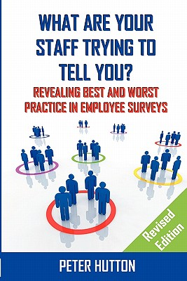 What are Your Staff Trying to Tell You? _Revised edition - Hutton, Peter