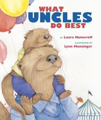 What Aunts Do Best / What Uncles Do Best - Numeroff, Laura Joffe