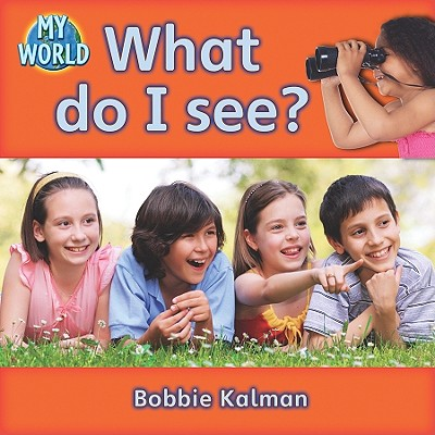 What Do I See? - Kalman, Bobbie