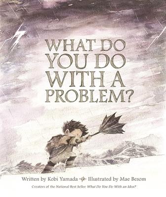 What Do You Do with a Problem? - Yamada, Kobi