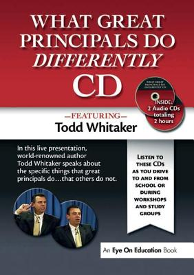What Great Principals Do Differently Audio CD - Whitaker, Todd
