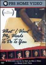 What I Want My Words to Do to You - Gary Sunshine; Judith Katz; Madeleine Gavin