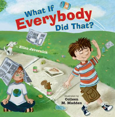 What If Everybody Did That? - Javernick, Ellen, and Madden, Colleen M