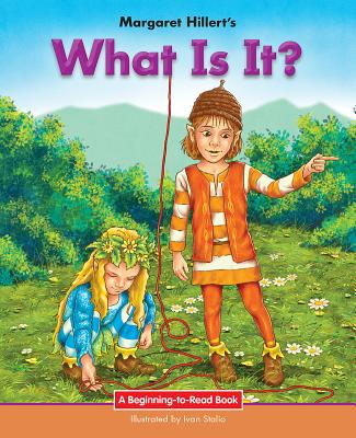 What Is It? - Hillert, Margaret, and Stalio, Ivan, and Fabbrucci, Fabiano