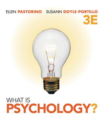 What Is Psychology? - Pastorino, Ellen E, and Doyle-Portillo, Susann M