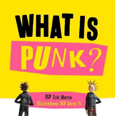 What is Punk? - Morse, Eric