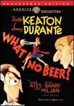 What! No Beer? - Edward Sedgwick